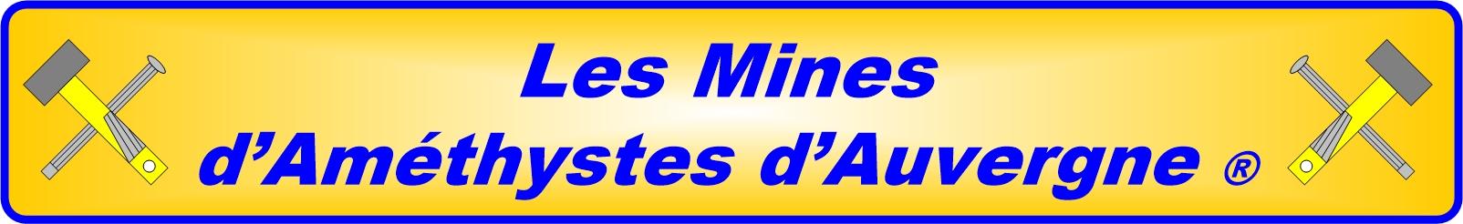 Les Mines d'Améthystes d'Auvergne